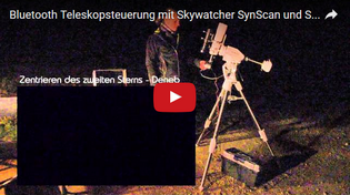 Bluetooth Teleskopsteuerung mit Skywatcher SynScan und SkySafari 4 - Link zum Youtube Video